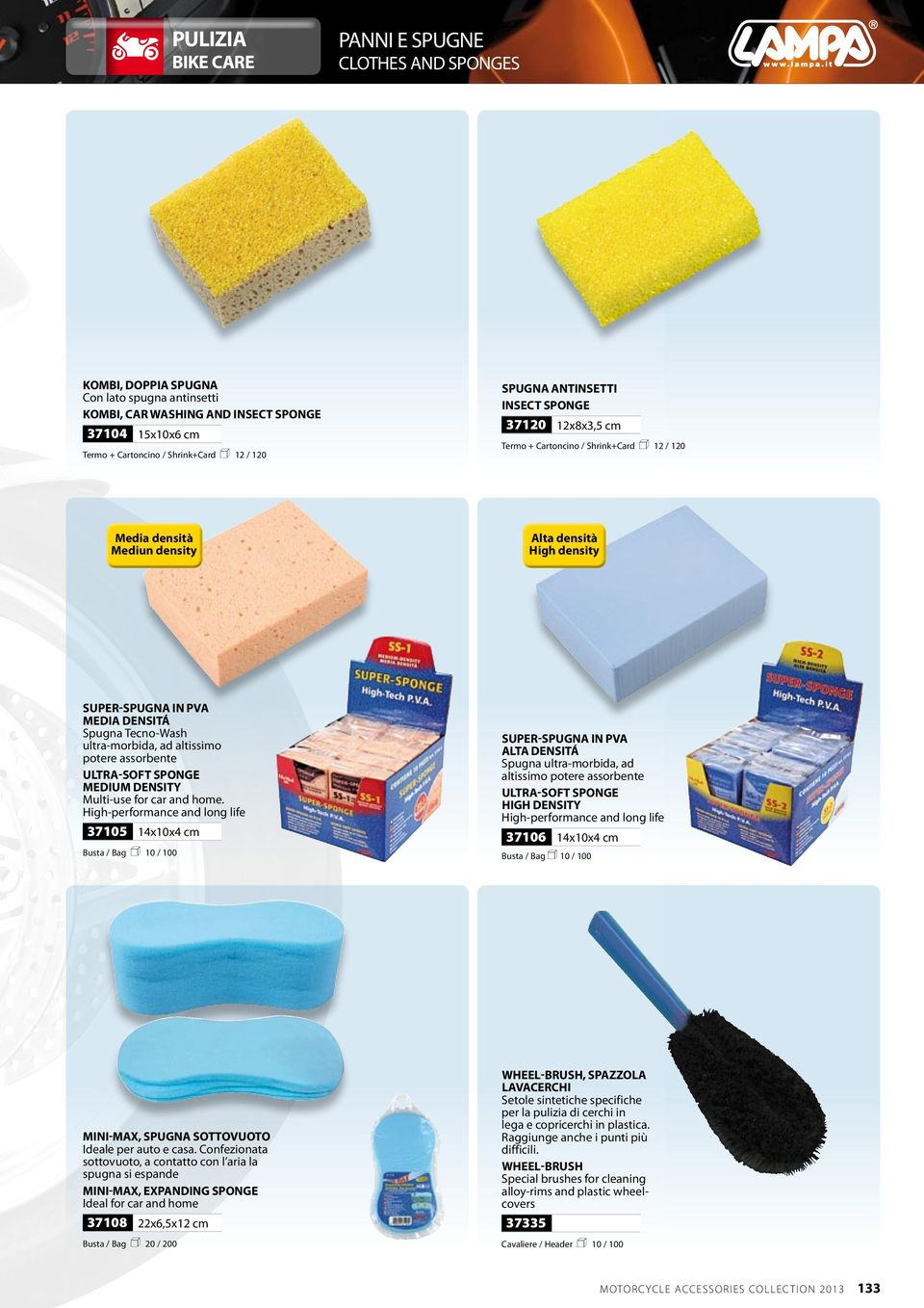ad altissimo potere assorbente Ultra-soft sponge medium density Multi-use for car and home.