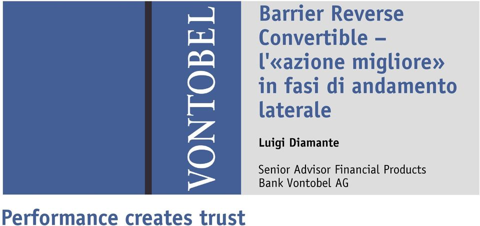 Luigi Diamante Senior Advisor Financial