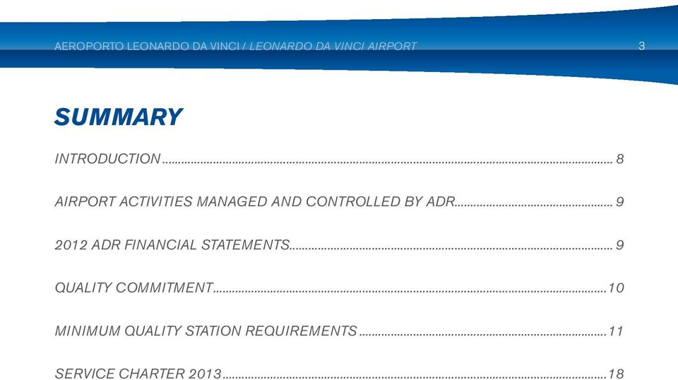 .. 9 2012 ADR financial statements... 9 Quality commitment.