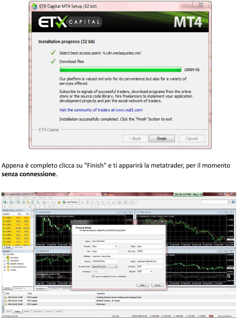 apparirà la metatrader,