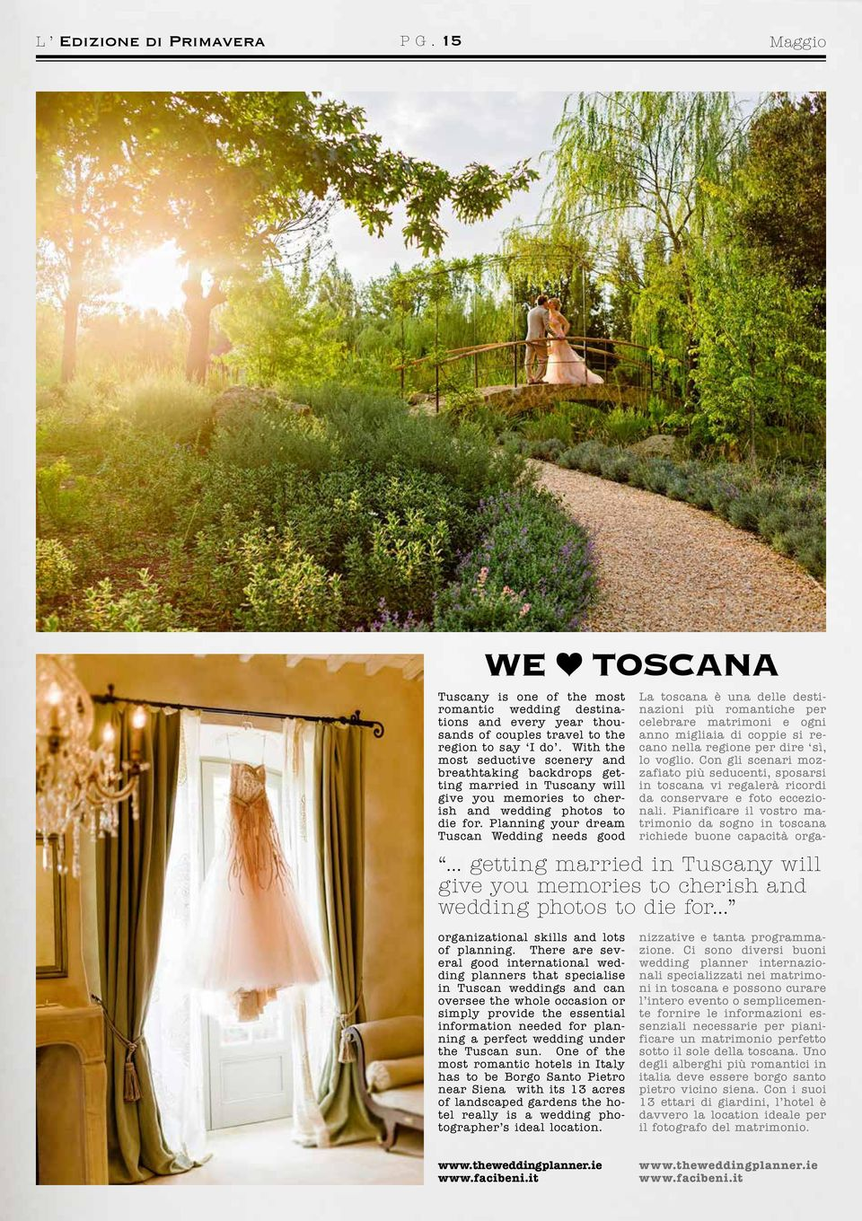 Planning your dream Tuscan Wedding needs good TOSCANA... getting married in Tuscany will give you memories to cherish and wedding photos to die for... organizational skills and lots of planning.