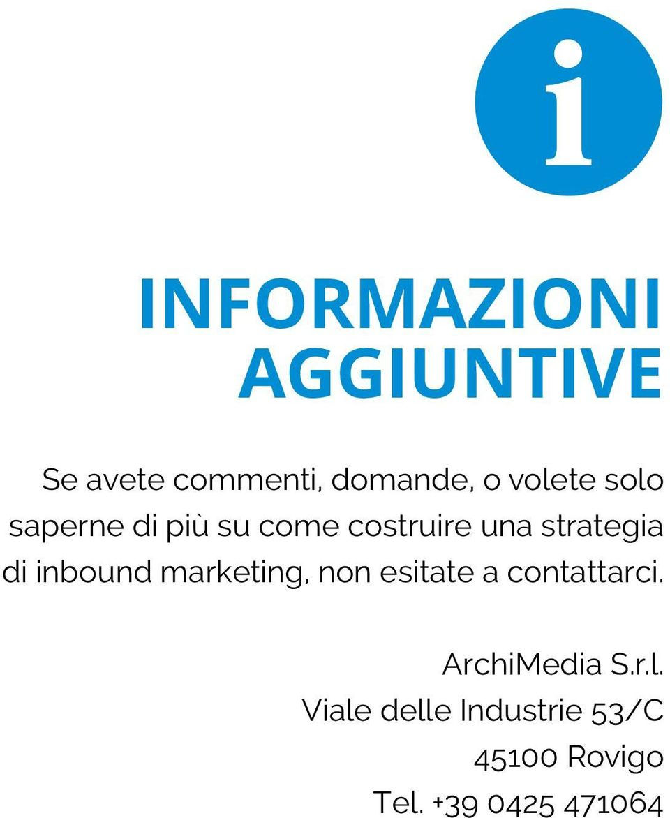 di inbound marketing, non esitate a contattarci.