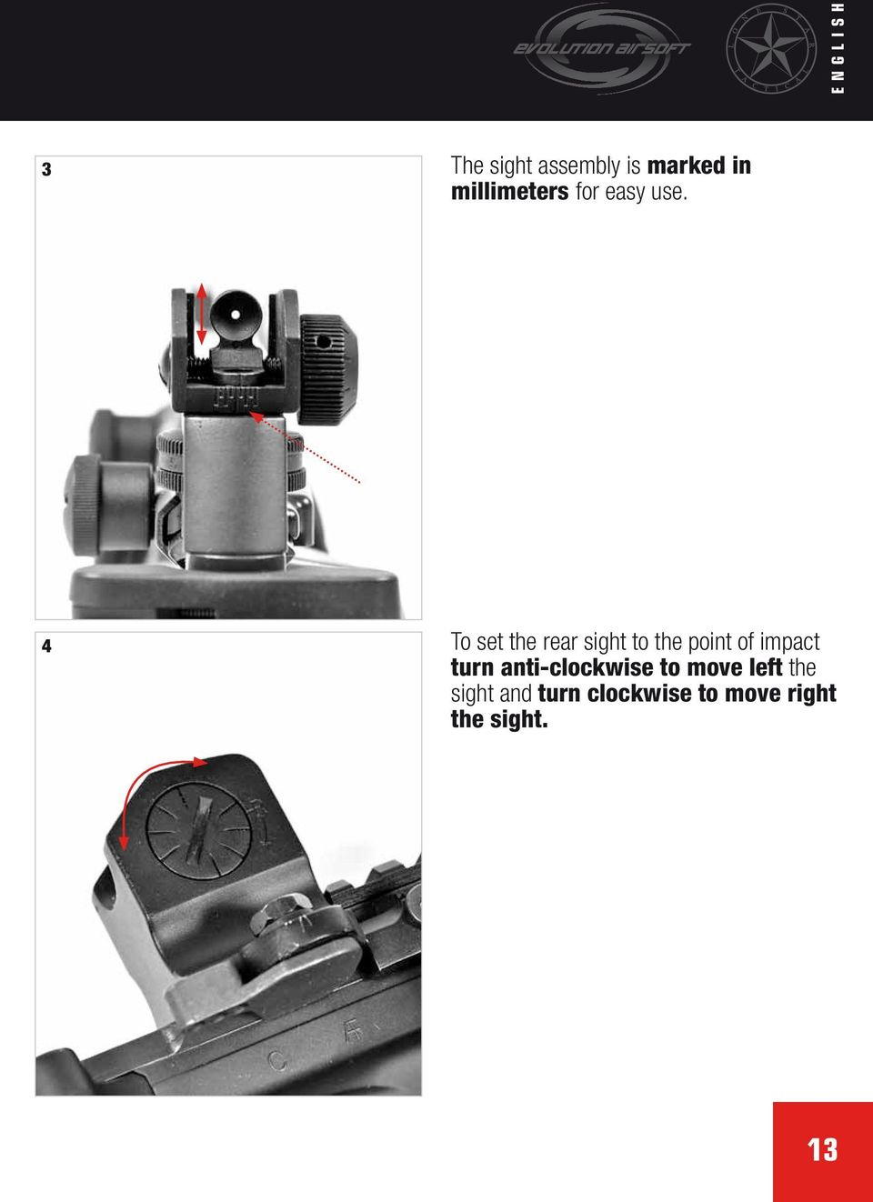 4 To set the rear sight to the point of impact