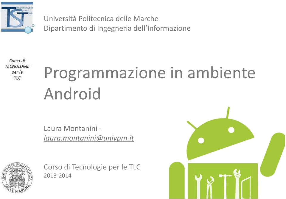 ambiente Android Laura Montanini - laura.