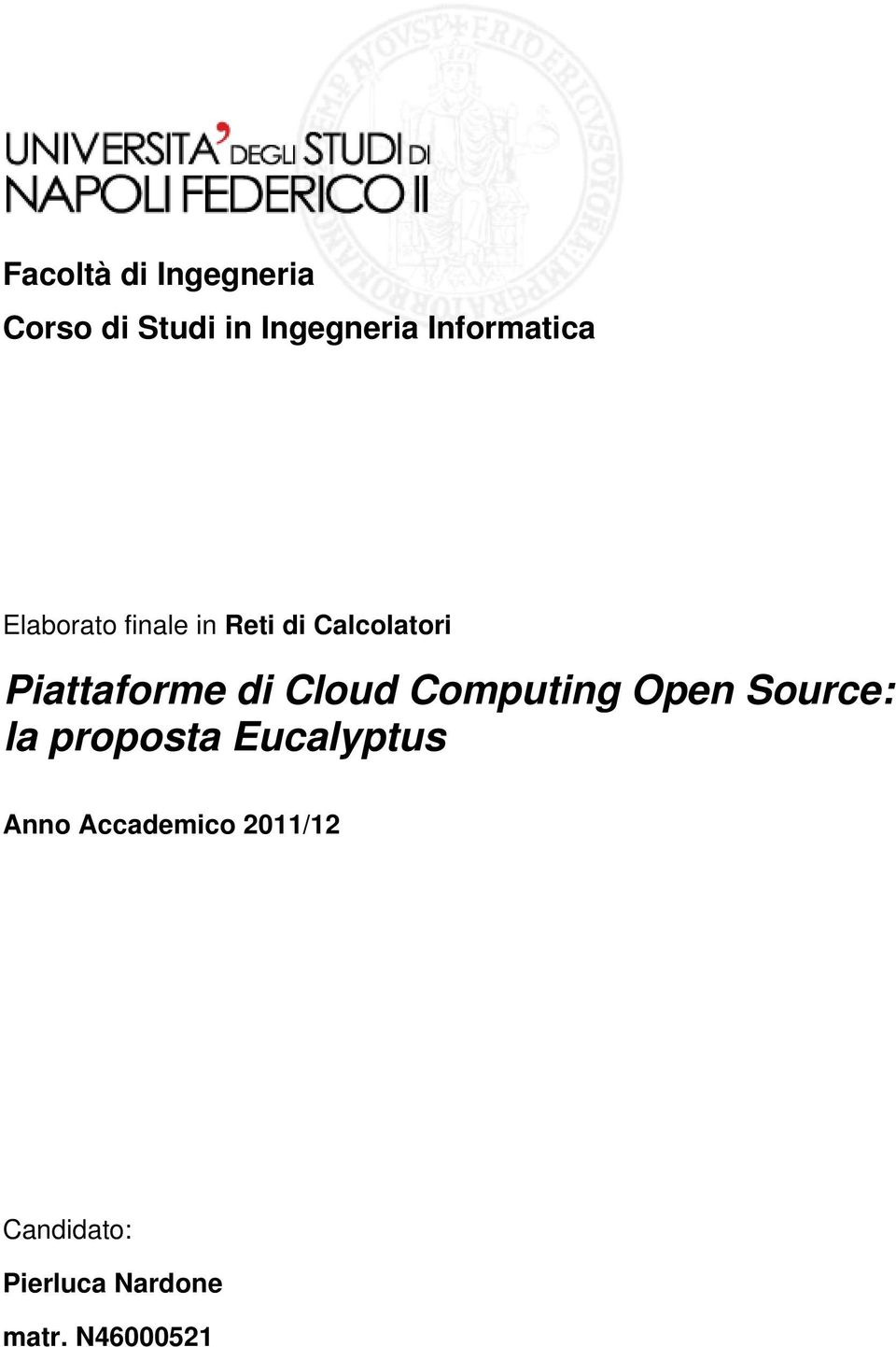 Piattaforme di Cloud Computing Open Source: la proposta