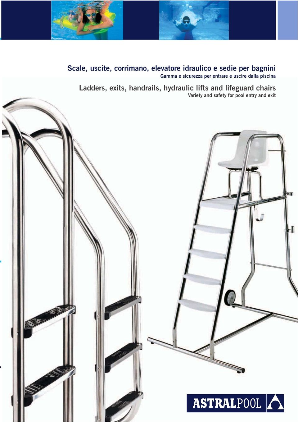piscina Ladders, exits, handrails, hydraulic lifts and