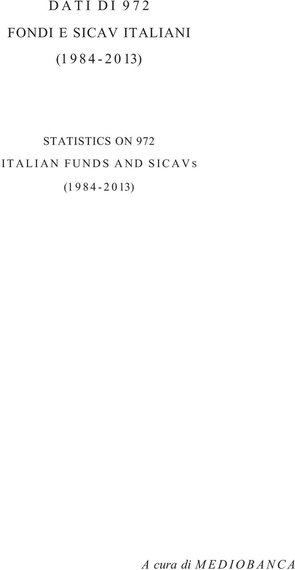 ITALIAN FUNDS AND SICAVS