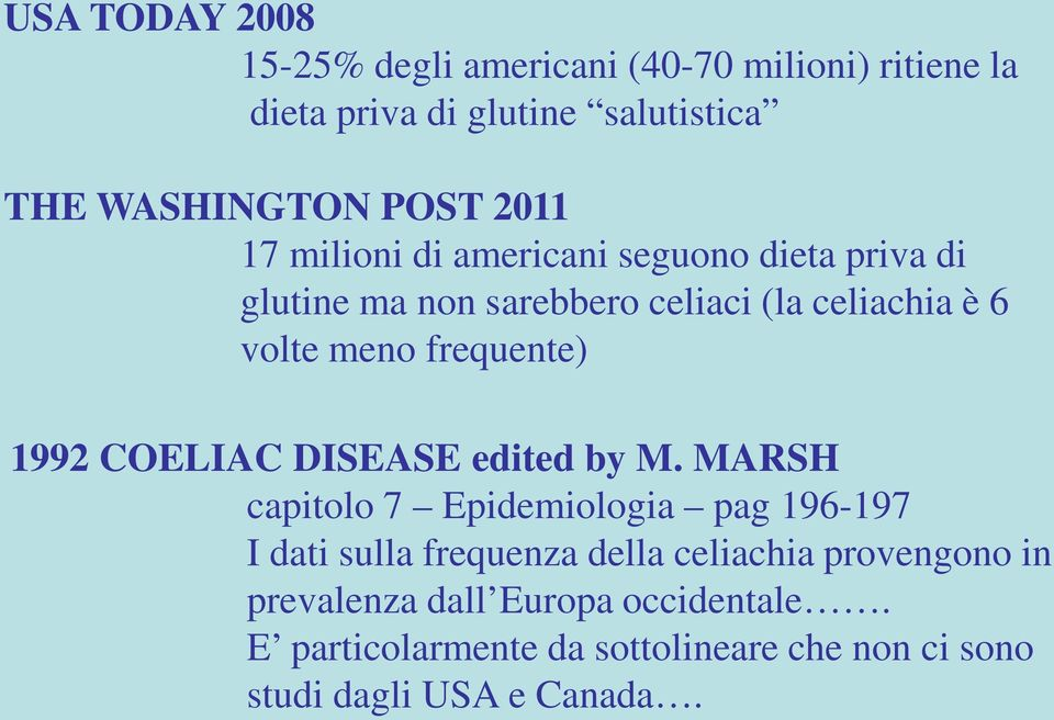 frequente) 1992 COELIAC DISEASE edited by M.