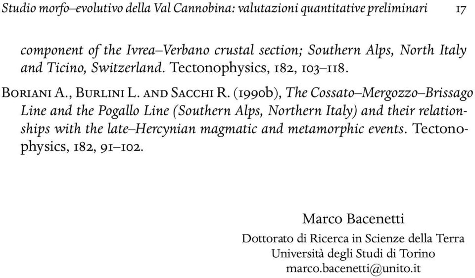 (1990b), The Cossato Mergozzo Brissago Line and the Pogallo Line (Southern Alps, Northern Italy) and their relationships with the late
