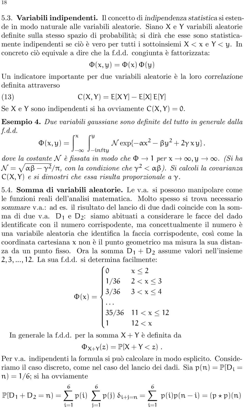 In concreto ciò equivale a di