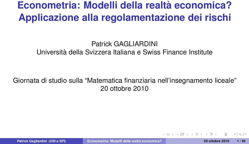 Svizzera Italiana e Swiss Finance Institute Giornata di studio sulla Matematica