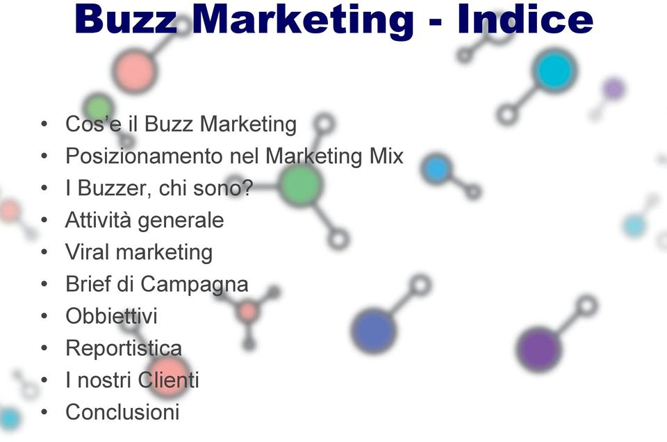 Attività generale Viral marketing Brief di Campagna