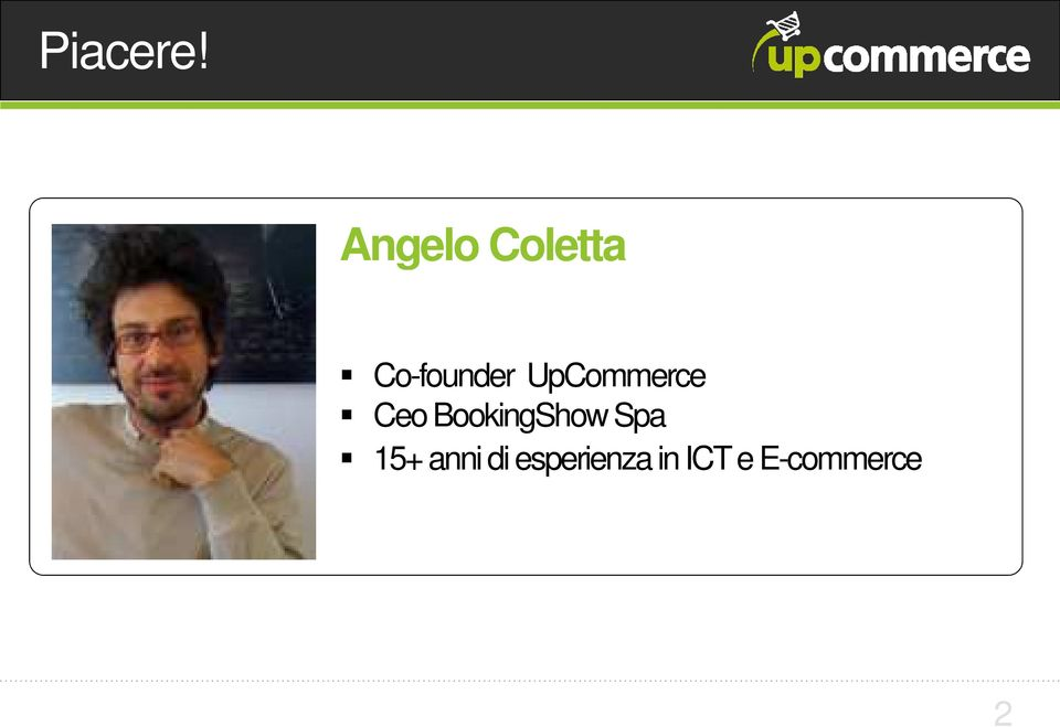 UpCommerce Ceo BookingShow