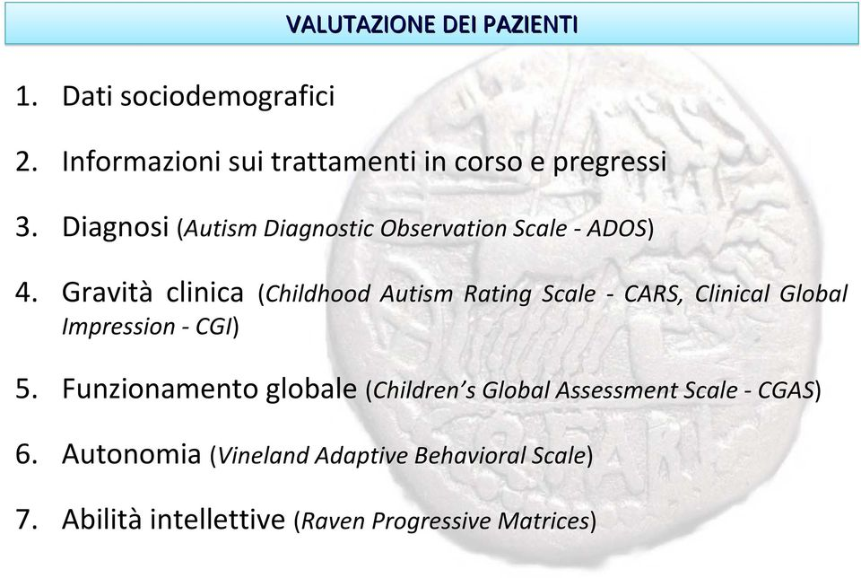 Diagnosi (Autism Diagnostic Observation Scale ADOS) 4.