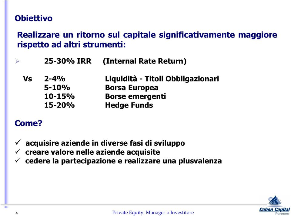 Borse emergenti 15-20% Hedge Funds Come?