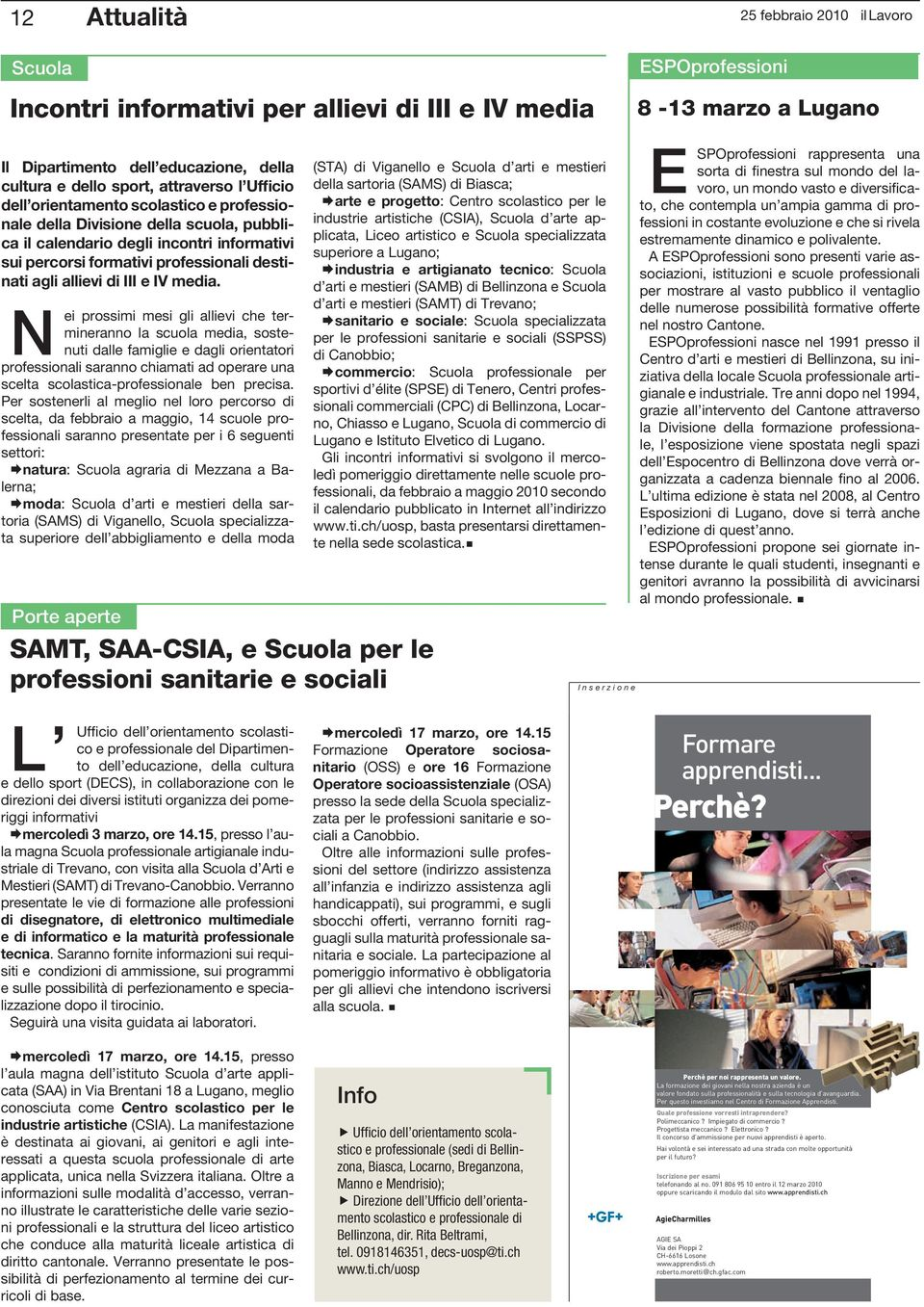 allievi di III e IV media.