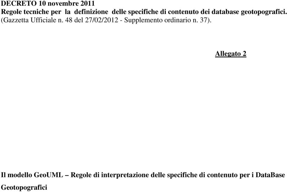 48 del 27/02/2012 - Supplemento ordinario n. 37).