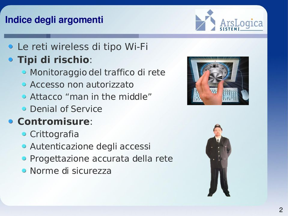 in the middle Denial of Service Contromisure: Crittografia