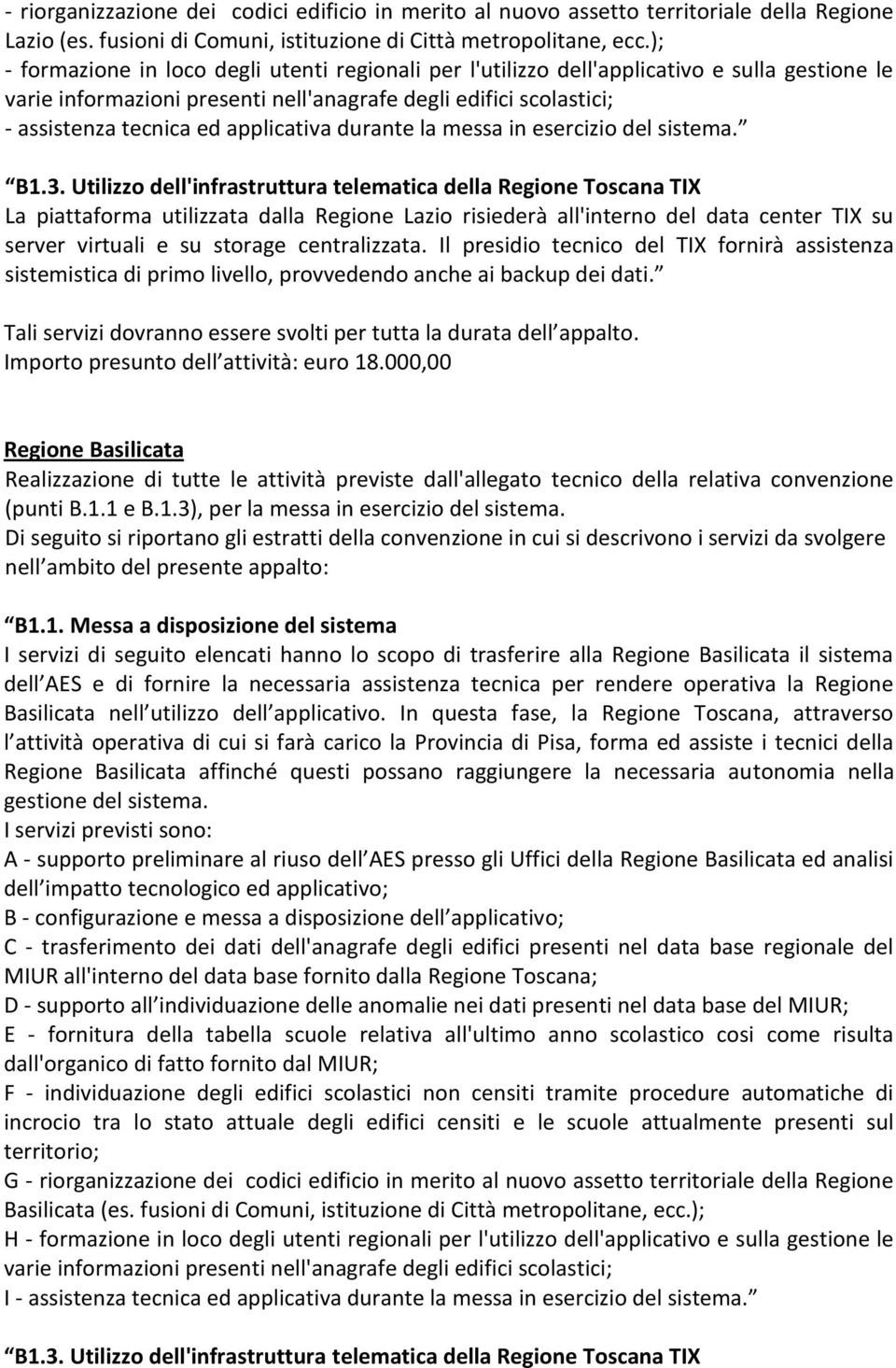 applicativa durante la messa in esercizio del sistema. B1.3.