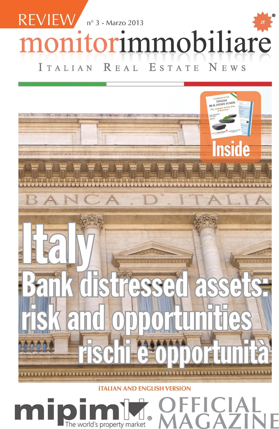 monitorimm I TA L I A N S T AT E REAL E NEWS Inside Italy Bank distressed assets: