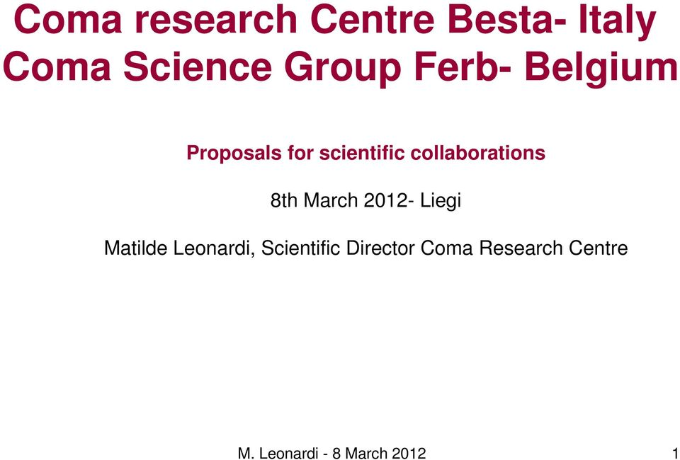 8th March 2012- Liegi Matilde Leonardi, Scientific