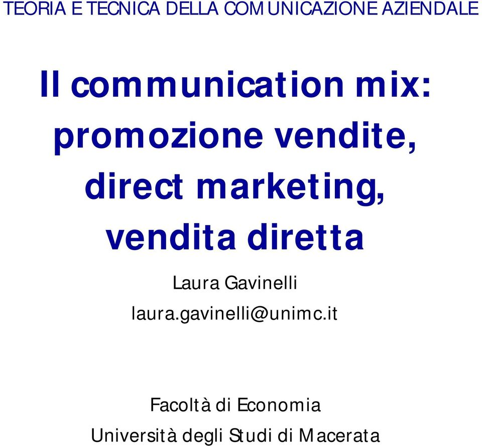 marketing, vendita diretta Laura Gavinelli laura.