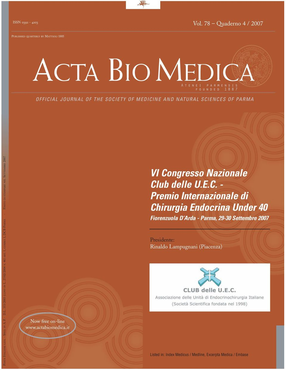 MEDICINE AND NATURAL SCIENCES OF PARMA POSTE ITALIANE S.P.A. - SPED. IN A. P. - D.L. 353/2003 (CONV IN L. 27/02/2004 N. 46) ART.