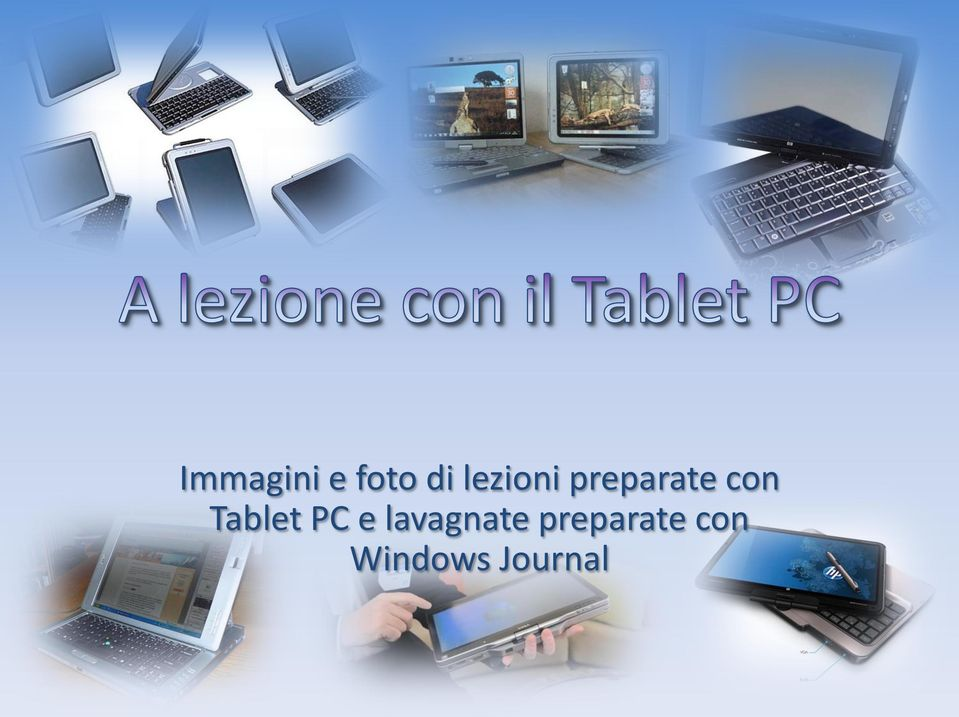 Tablet PC e lavagnate