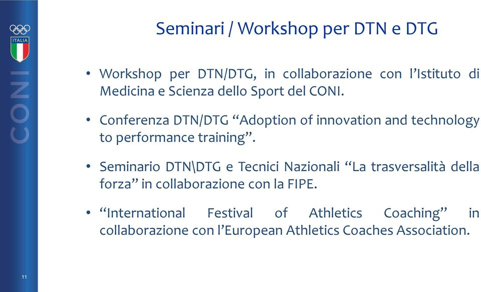 Conferenza DTN/DTG Adoption of innovation and technology to performance training.