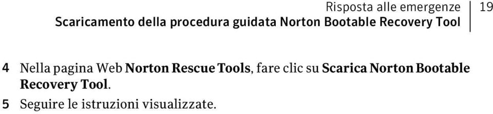 Web Norton Rescue Tools, fare clic su Scarica Norton