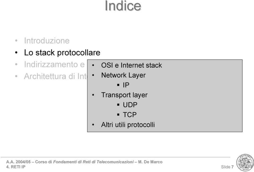 Internet OSI e Internet stack Network Layer IP