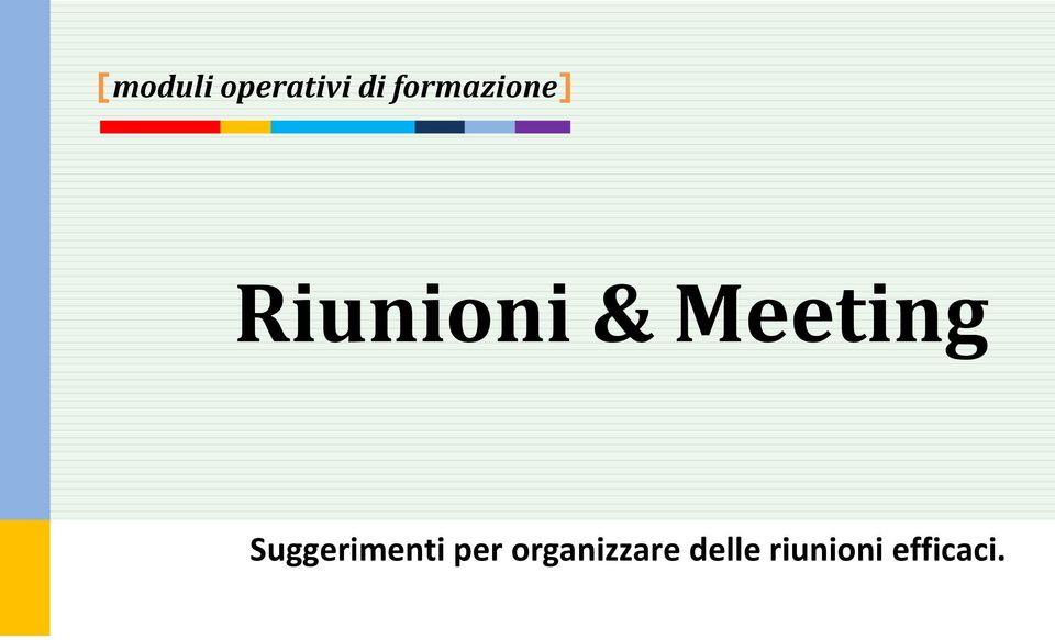 Meeting Suggerimenti per