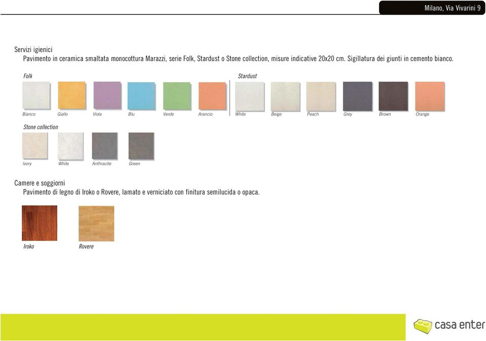 Folk Stardust Bianco Giallo Viola Blu Verde Arancio White Beige Peach Grey Brown Orange Stone collection