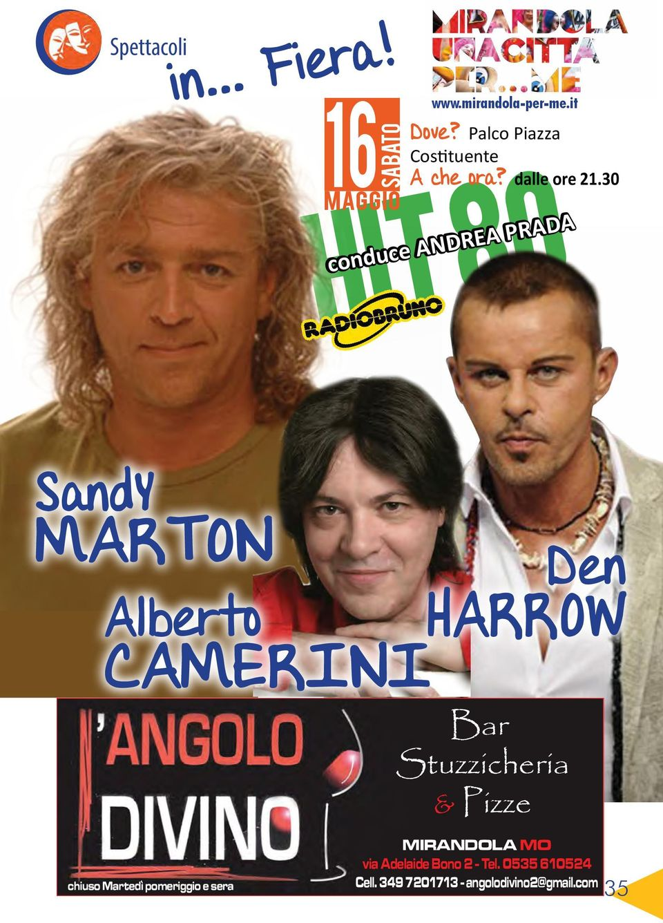 30 HIT 80 conduce ANDREA PRADA SandY MARTON Den Alberto HARROW CAMERINI Bar