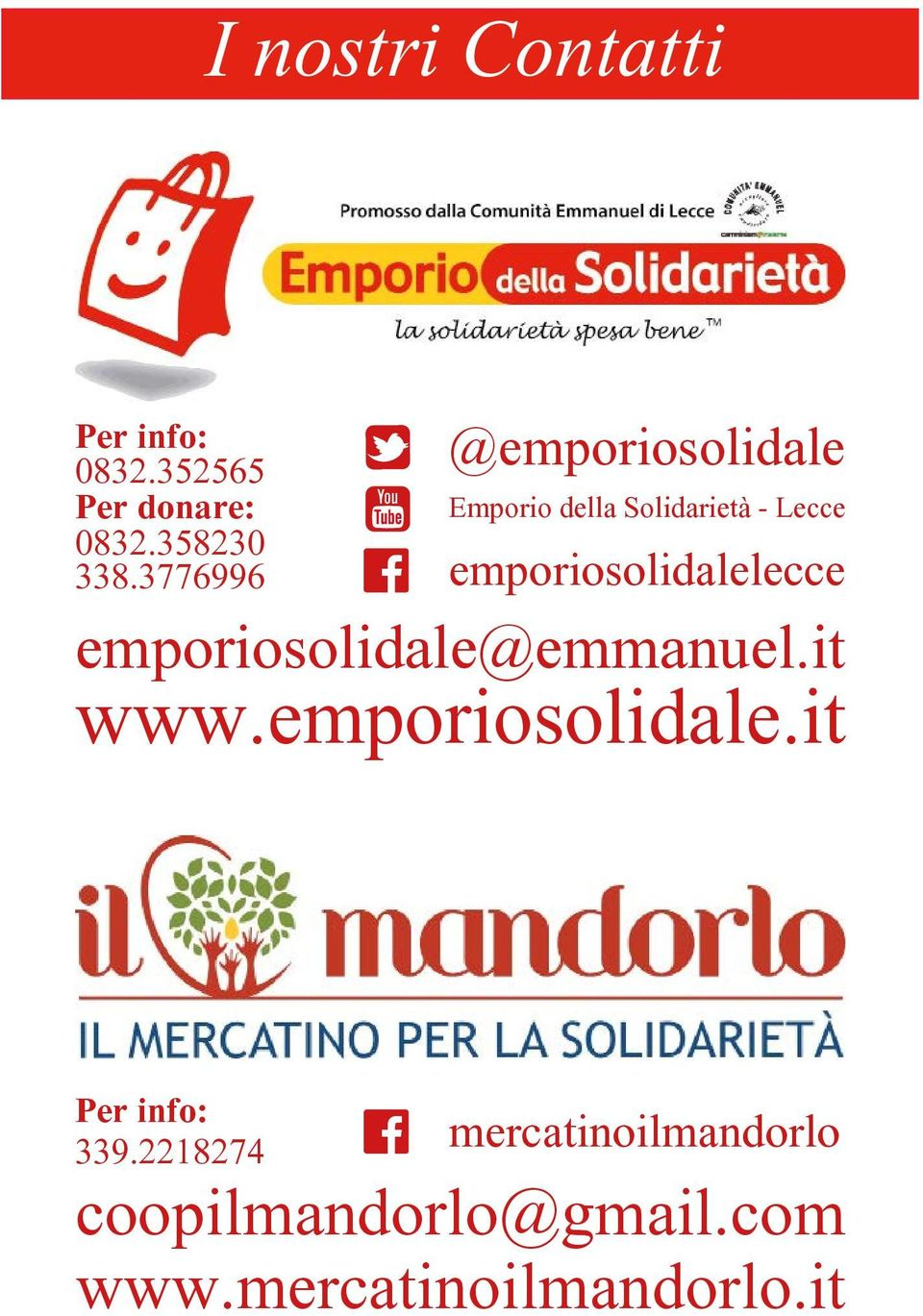 emporiosolidalelecce emporiosolidale@emmanuel.it www.emporiosolidale.it Per info: 339.