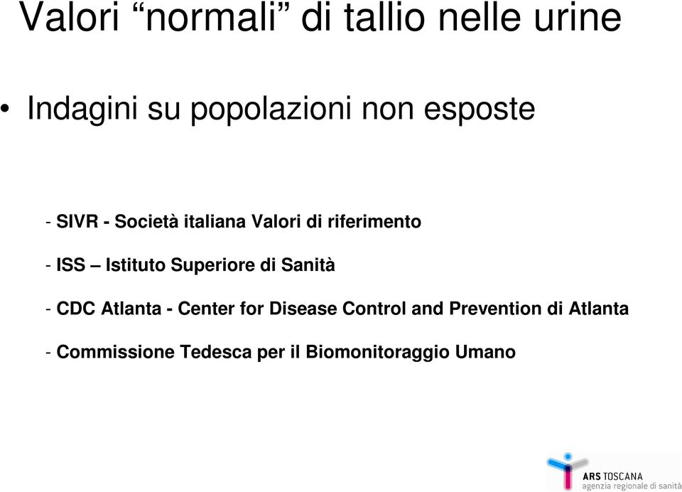 Istituto Superiore di Sanità - CDC Atlanta - Center for Disease