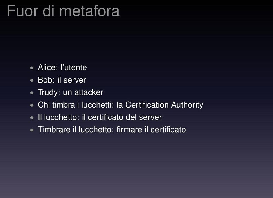 Certification Authority Il lucchetto: il