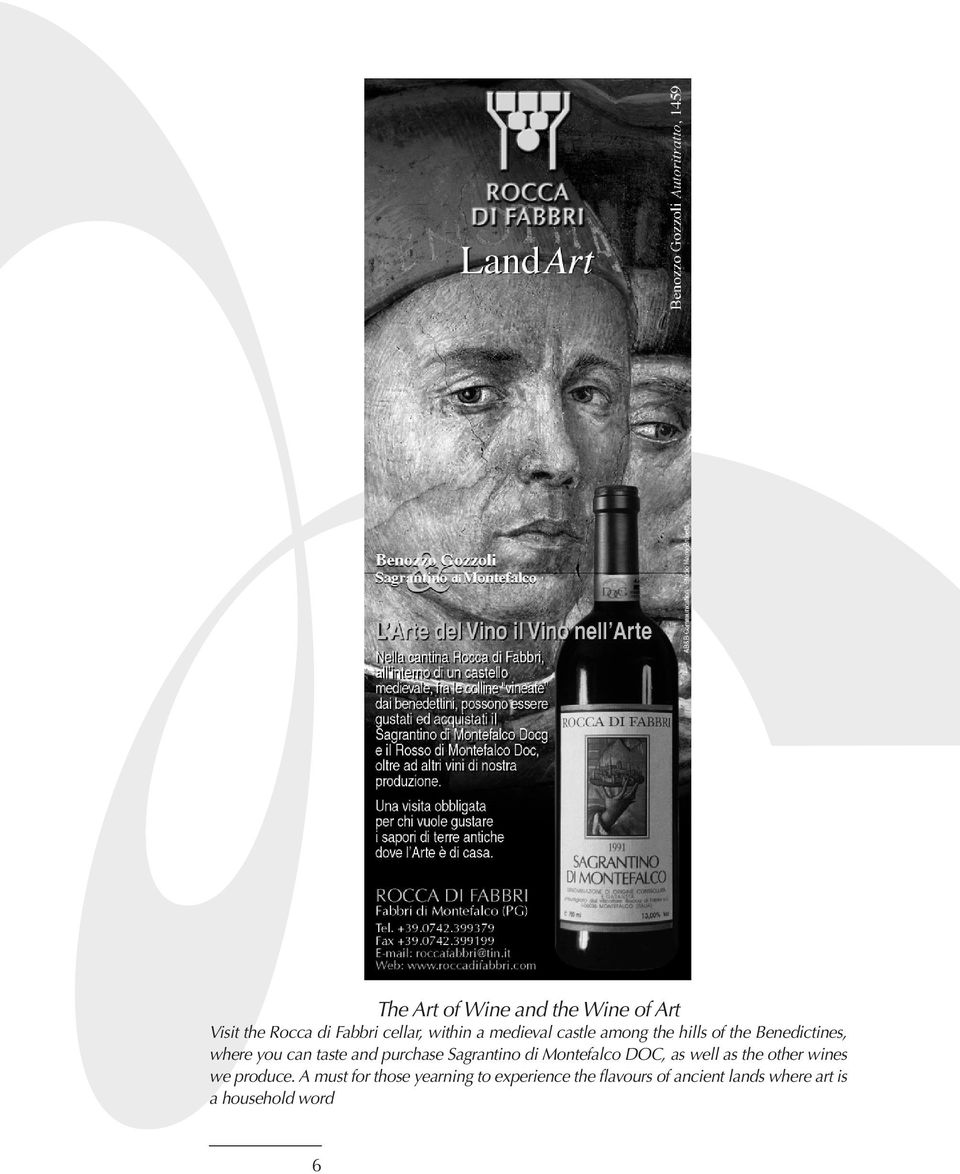 purchase Sagrantino di Montefalco DOC, as well as the other wines we produce.