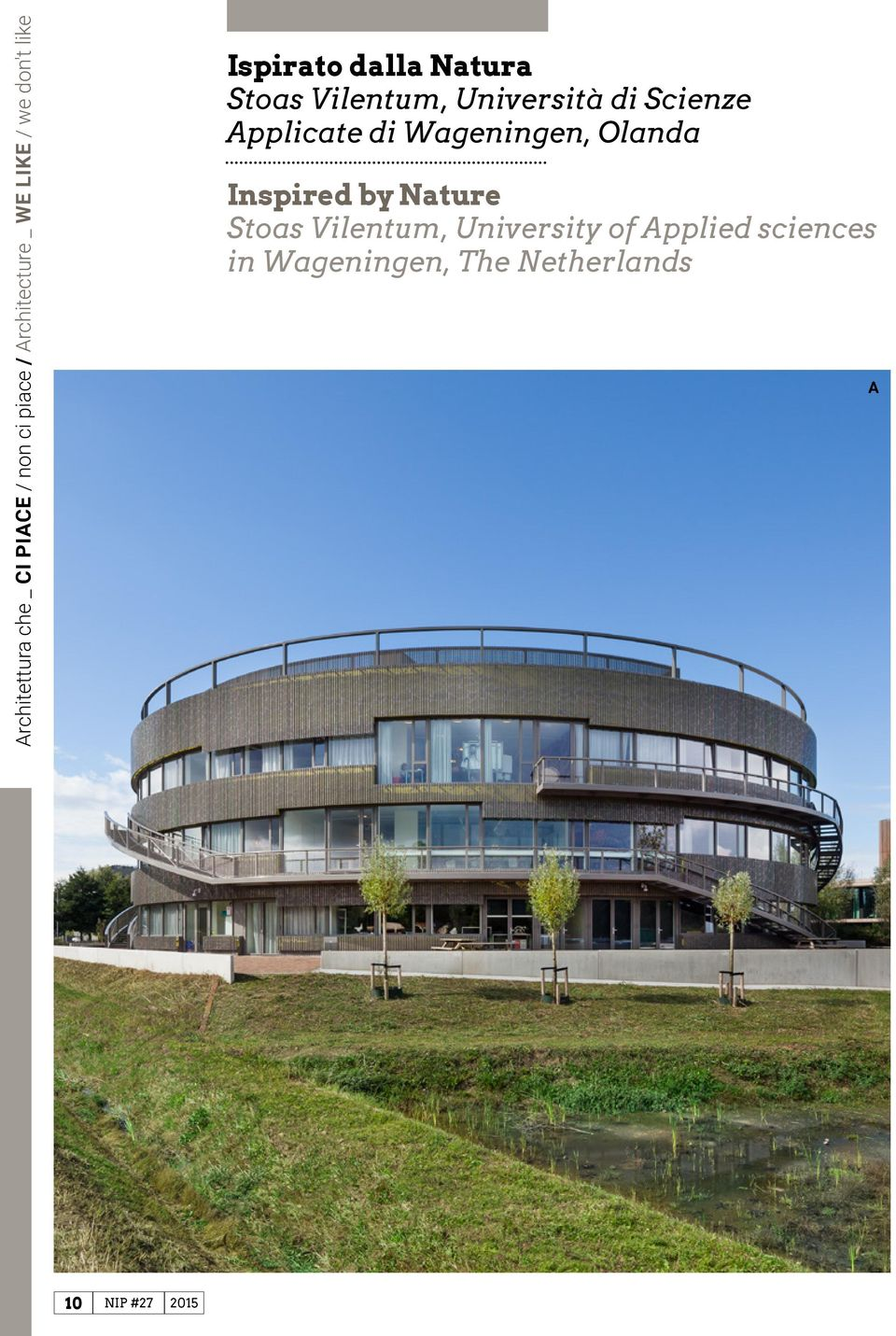 Applicate di Wageningen, Olanda Inspired by Nature Stoas Vilentum,