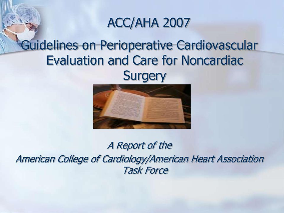Noncardiac Surgery A Report of the American