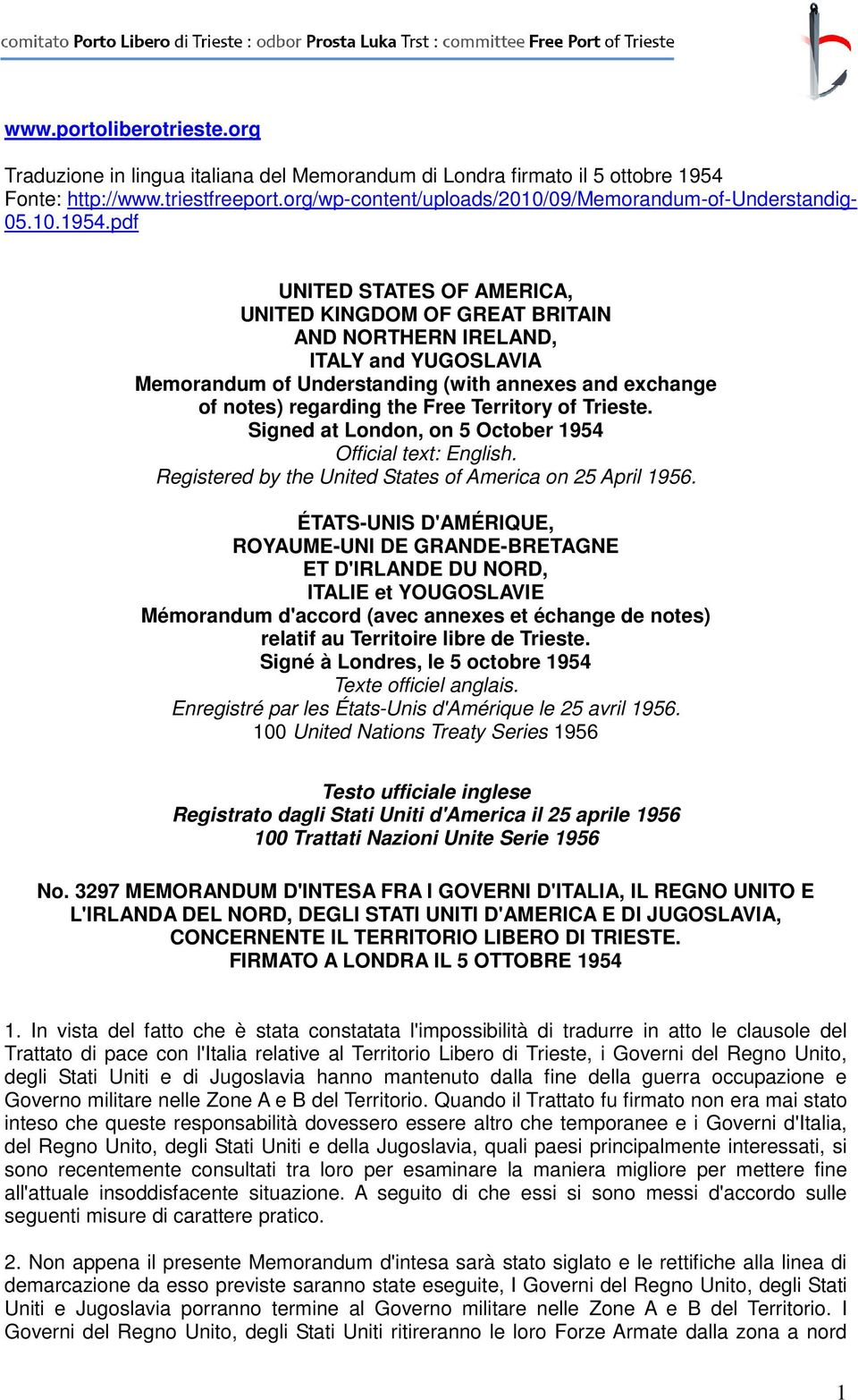 pdf UNITED STATES OF AMERICA, UNITED KINGDOM OF GREAT BRITAIN AND NORTHERN IRELAND, ITALY and YUGOSLAVIA Memorandum of Understanding (with annexes and exchange of notes) regarding the Free Territory