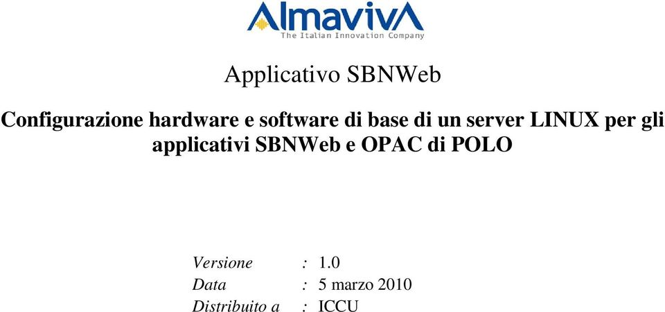 applicativi SBNWeb e OPAC di POLO Versione :