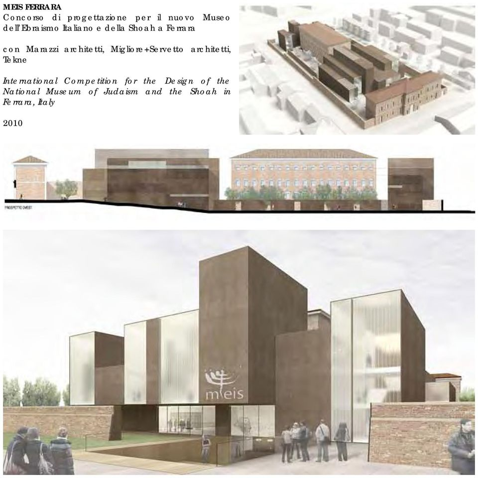 Migliore+Servetto architetti, Tekne International Competition for
