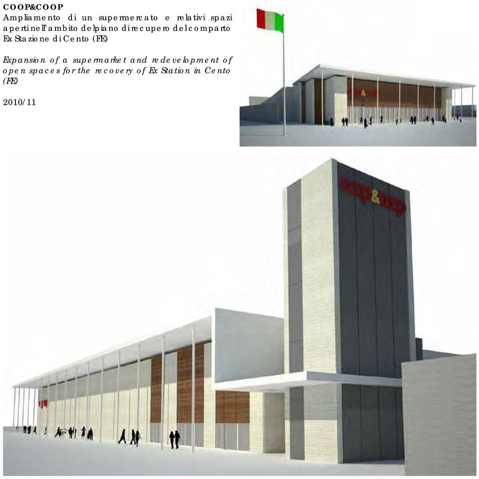 Stazione di Cento (FE) Expansion of a supermarket and