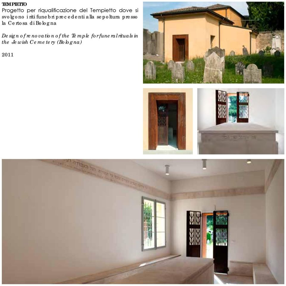 presso la Certosa di Bologna Design of renovation of the