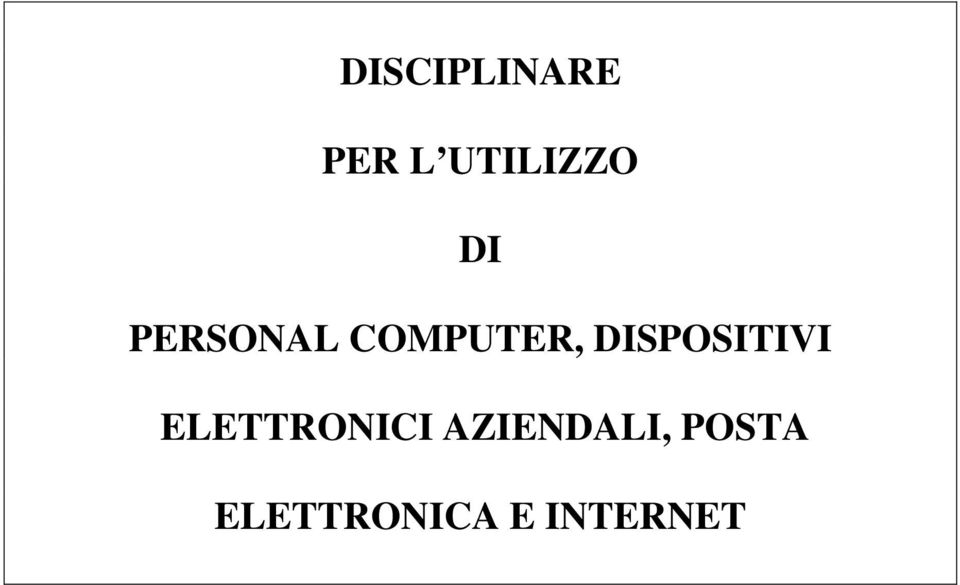 DISPOSITIVI ELETTRONICI