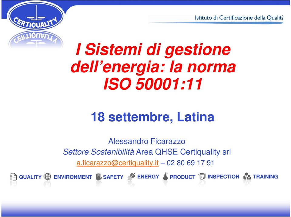 Area QHSE Certiquality srl a.ficarazzo@certiquality.