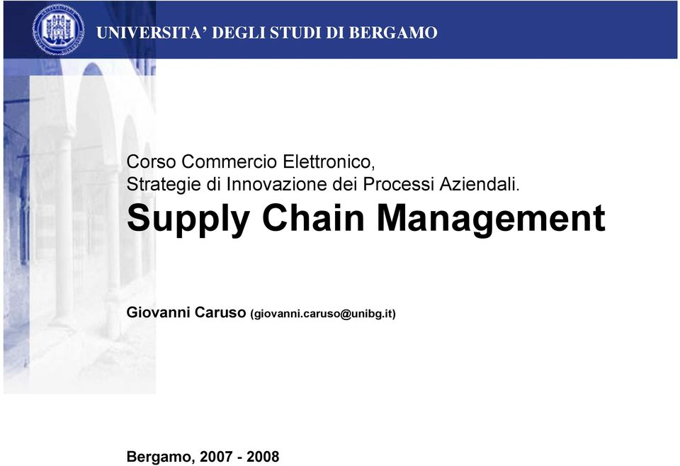 Supply Chain Management Giovanni Caruso