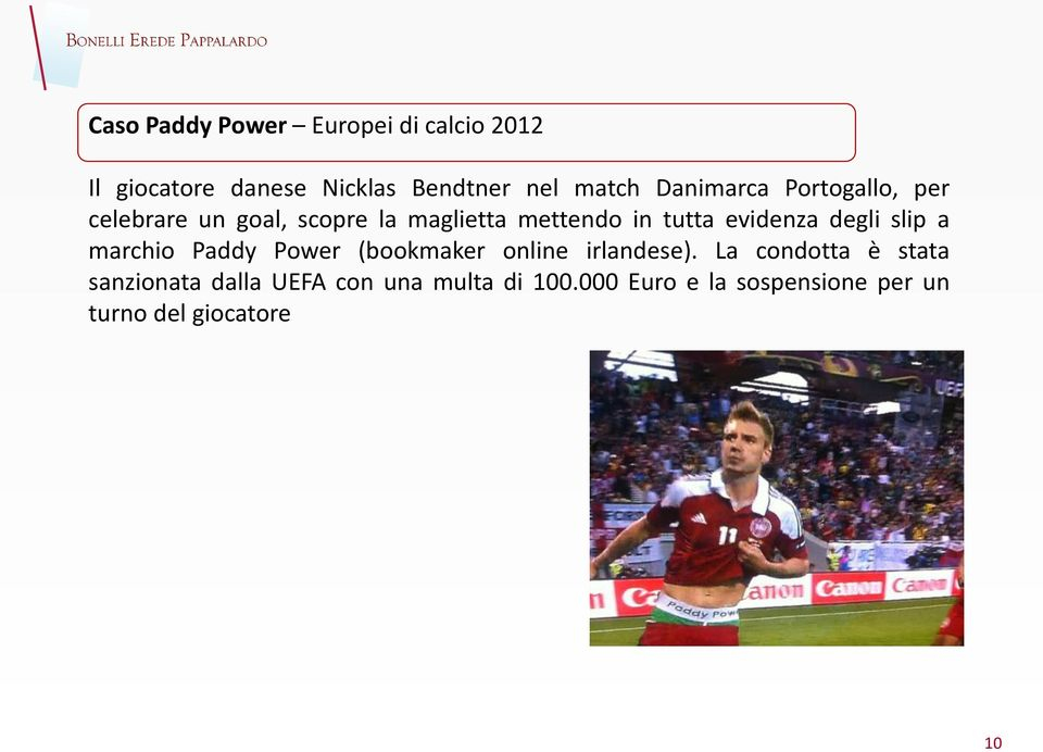 evidenza degli slip a marchio Paddy Power (bookmaker online irlandese).
