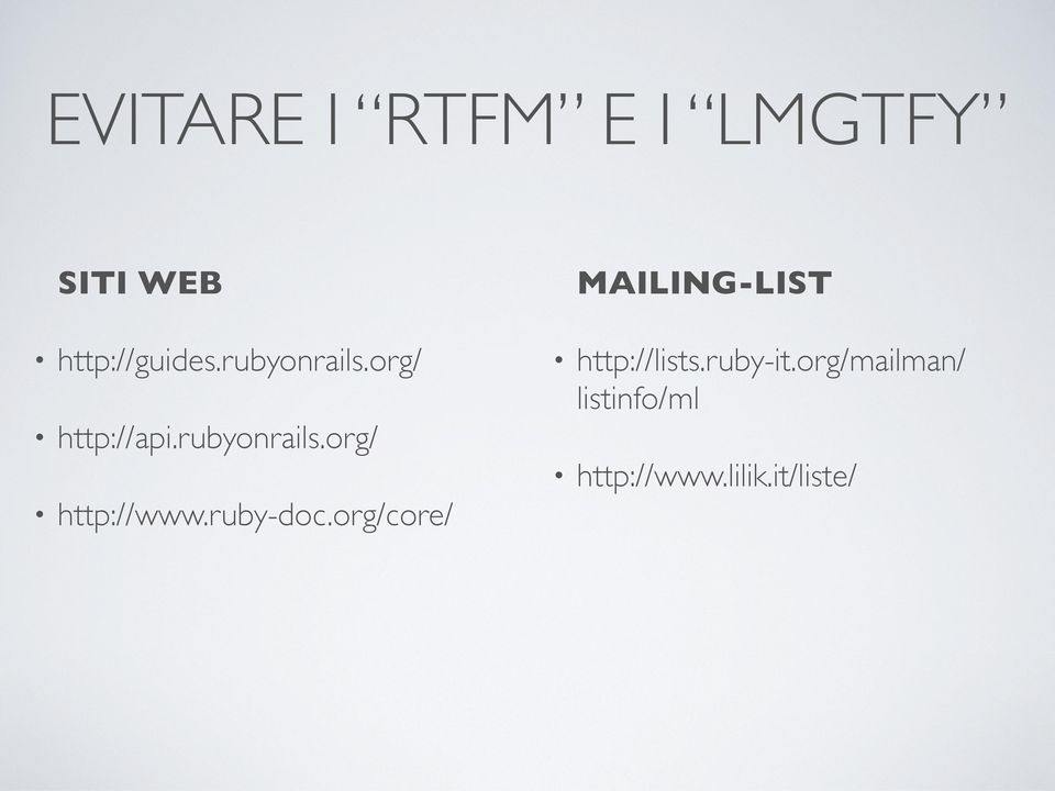 ruby-doc.org/core/ MAILING-LIST http://lists.ruby-it.